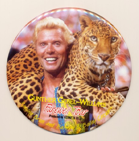 Gunther Gebel Williams Farewell Tour Giant Circus Pinback