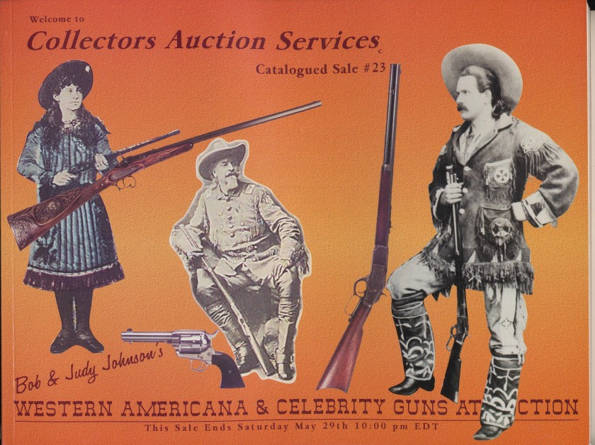 Bob Johnson Wild West & Gun Auction Catalogs/Results /List/Flyer
