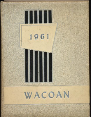 1961 Wacoan - Warren High School Yearbook - Tiltonsville OH