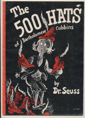 1966 The 500 Hats Of Bartholomew Cubbins By Dr Seuss