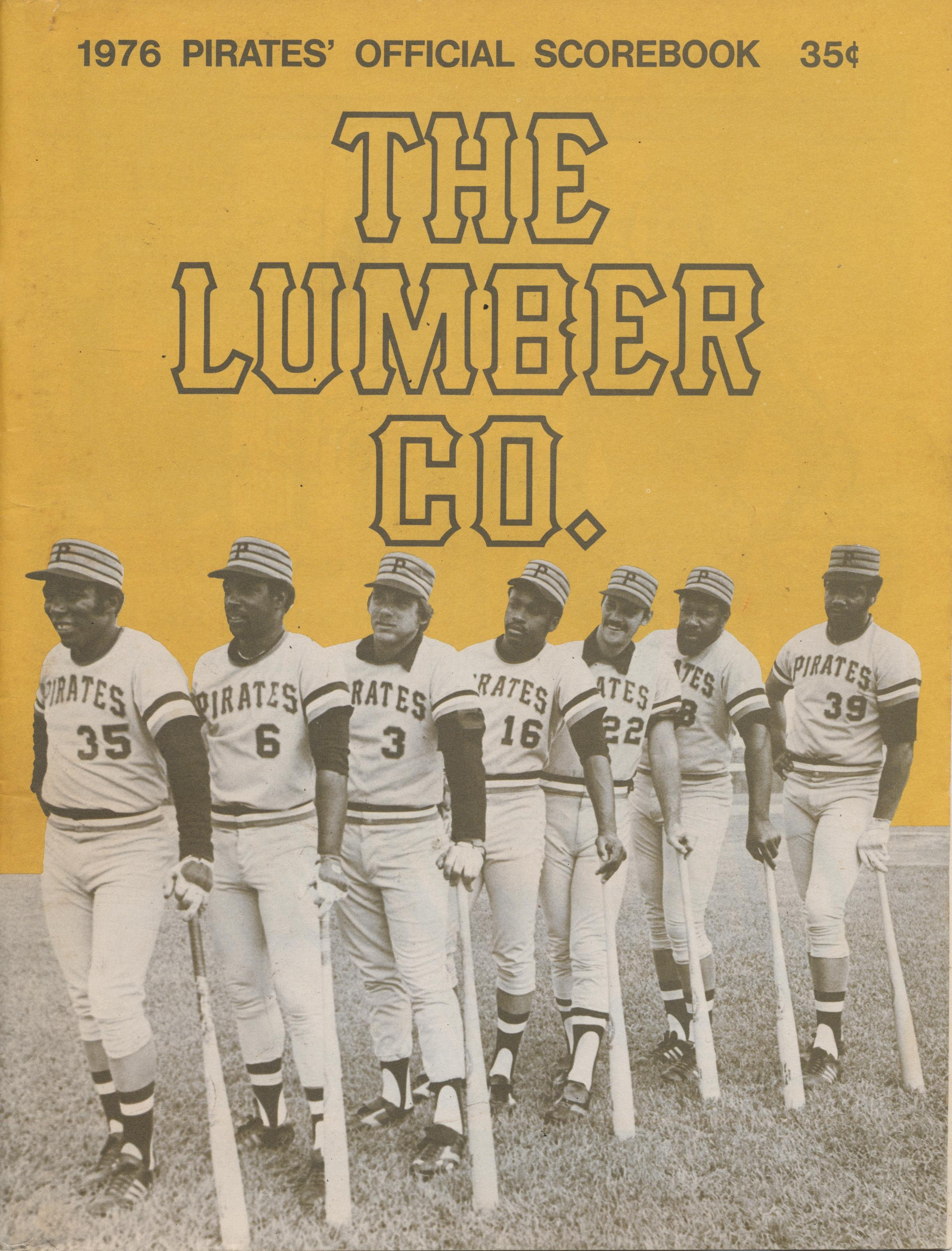 1976 Pirates Official Scorebook - The Lumber Co.