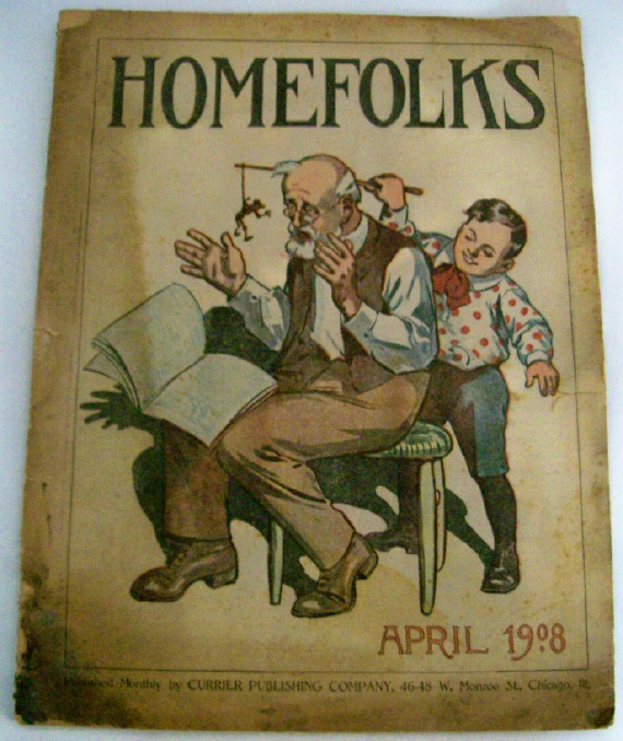 April 1908 Homefolks Magazine - Fiction Nonfiction House Farm