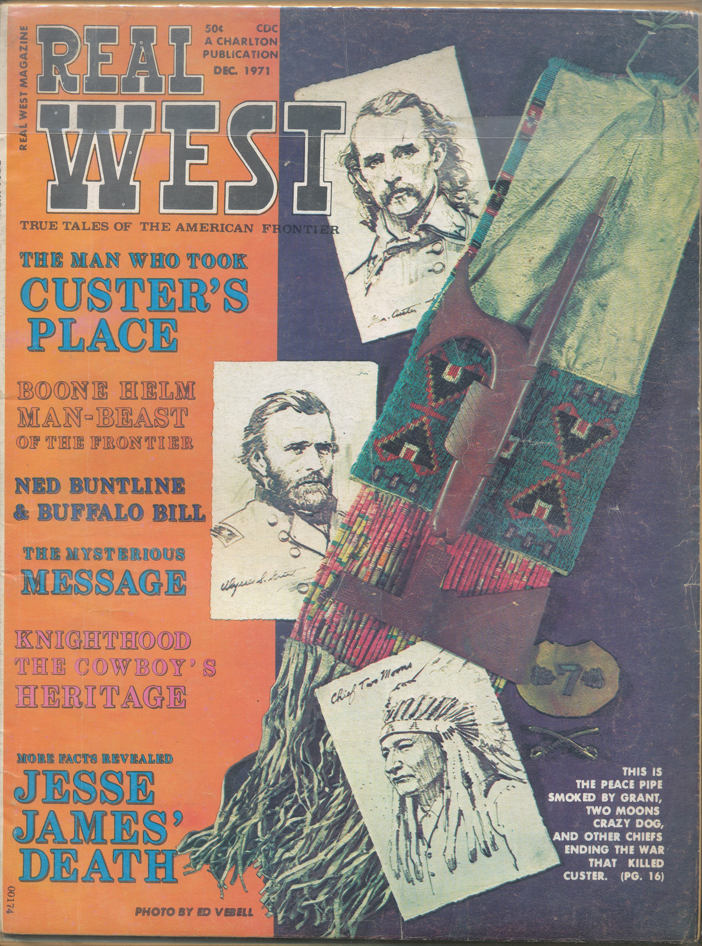April 1962 True West Magazine and 1971 Real West Magazine