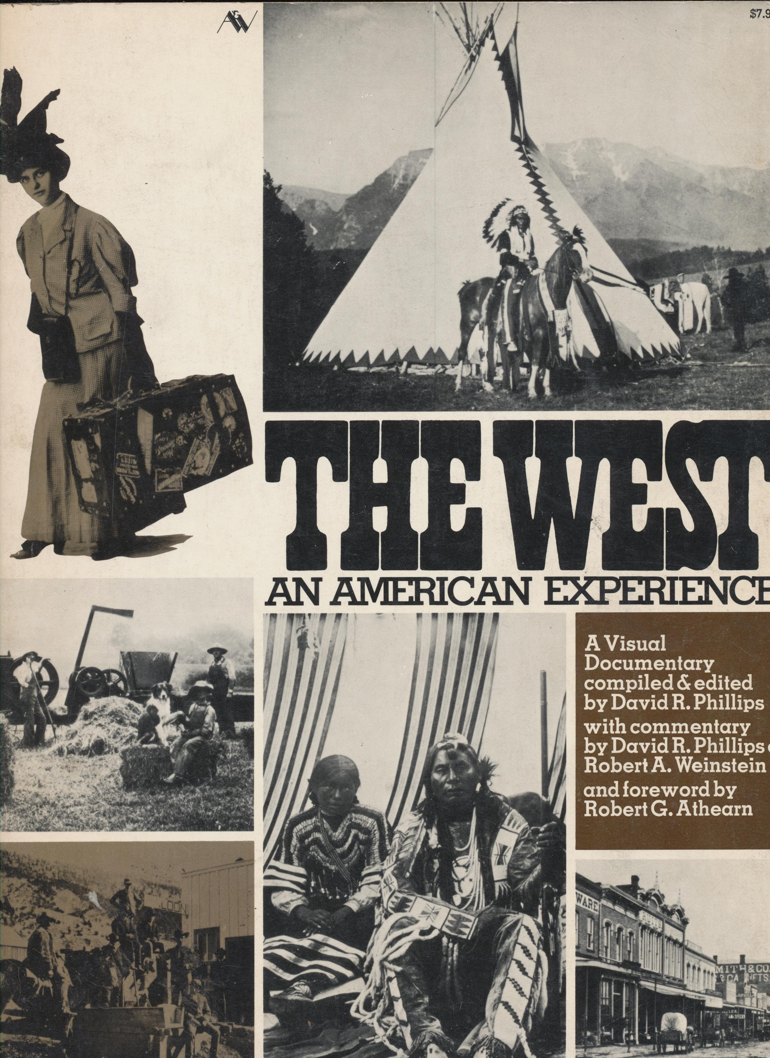 Photographic Documentary History Of The Settling Of The West