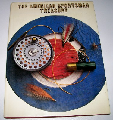 American Sportsman Treasury Best Hunting & Fishing Stories