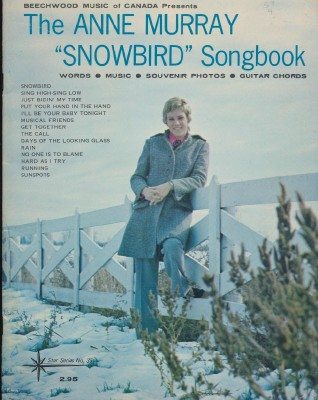 1970s Anne Murray Guitar Sheet Music Song Book + Snowbird