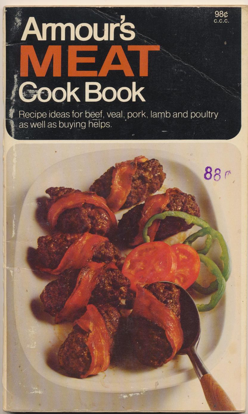 1970 Armour's Meat Advertising Cook Book