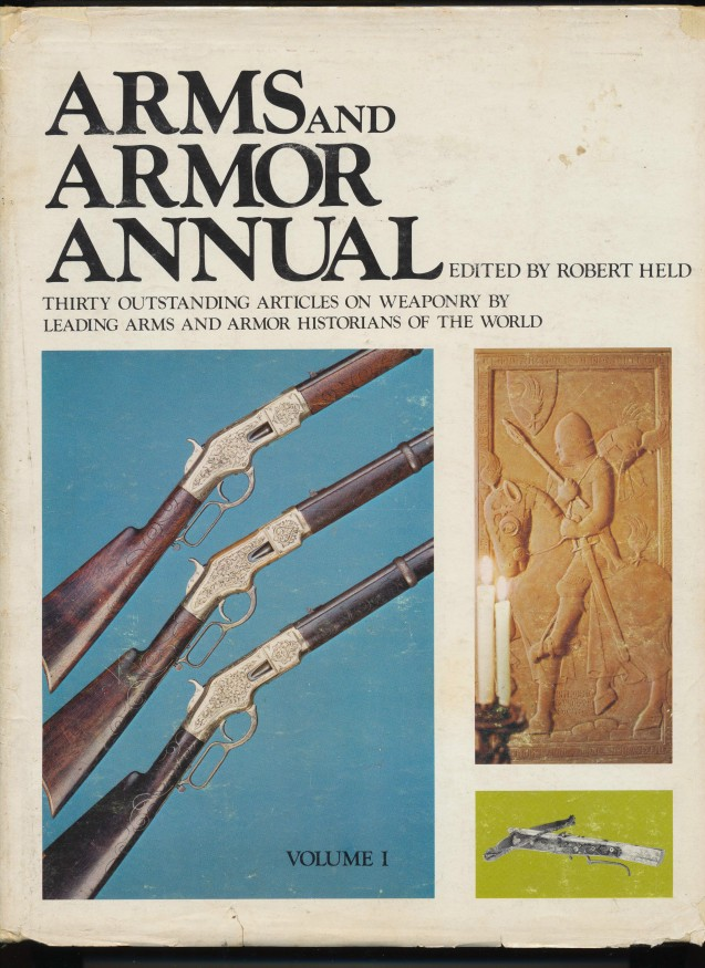 1973 Arms & Armor Annual By Weaponry & Armor Historians