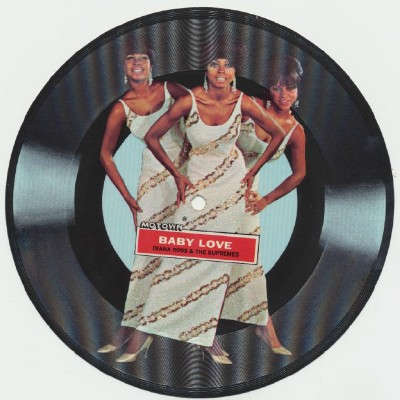 Baby Love - Diana Ross & The Supremes - Motown Picture Disc