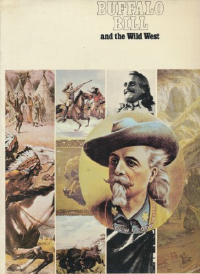 1982 Buffalo Bill & Wild West - Museum Exhibition Souvenir Book