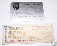 1930s Believe It Or Not + Barney Bros Circus Ticket Pair