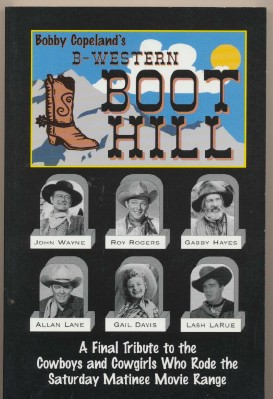 B-Western Boot Hill--Bobby Copeland--Obituaries Of Cowboy Actors