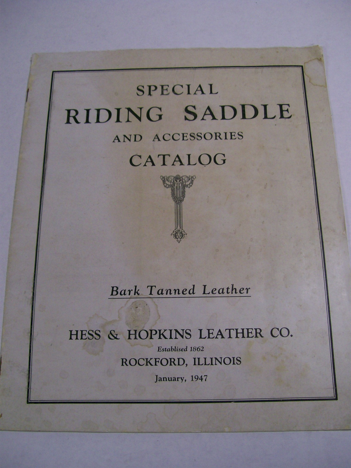 Hess & Hopkins Leather Co. Catalog 1947 Saddles & Accessories