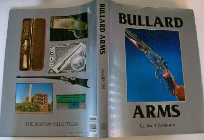 Comprehensive Photo History Of Bullard Arms 1st Edition DJ Mint