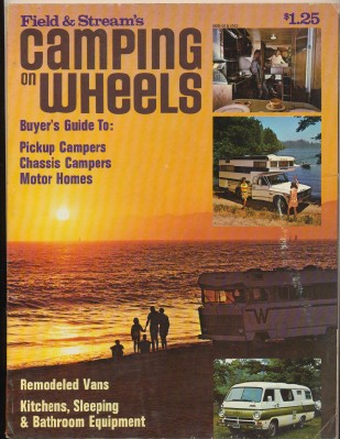 1970 Field & Stream's Camping On Wheels-Camper Motor Home Buying