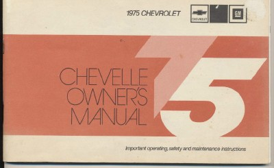 Original Vintage 1975 Chevrolet Chevelle Owner's Manual