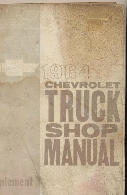 1964 Chevrolet Truck Shop Manual - Chevy