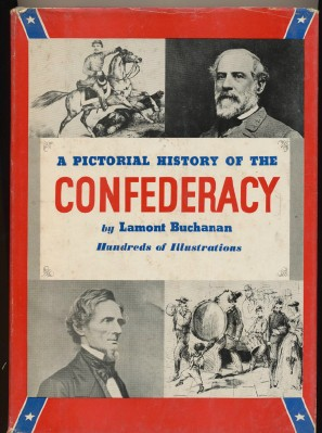 Illustrated Pictorial History Of The Confederacy - Civil War Bk