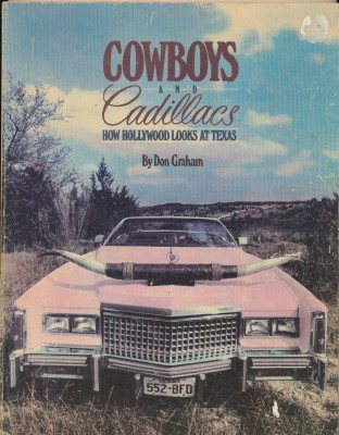 Cowboys & Cadillacs - Filmography Of Texas Movies