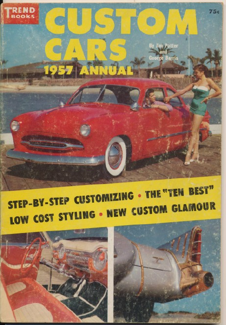 1957 Custom Cars Annual By Jim Potter & George Barris