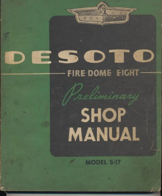 1951 DeSoto Fire Dome Eight Preliminary Shop Manual Model S-17