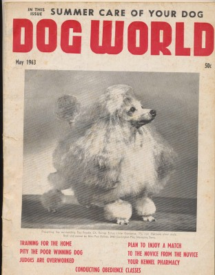 May 1963 Dog World Magazine - Shows Breeding Owning