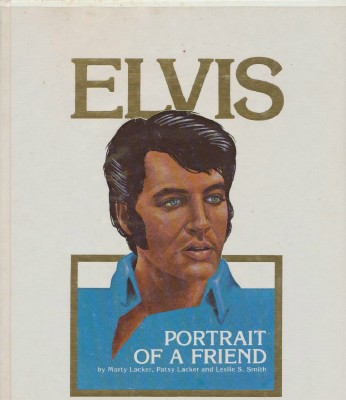 1979 Elvis Portrait Of A Friend - 1st Ed HC DJ--Ltd Ed 1 Of 5000