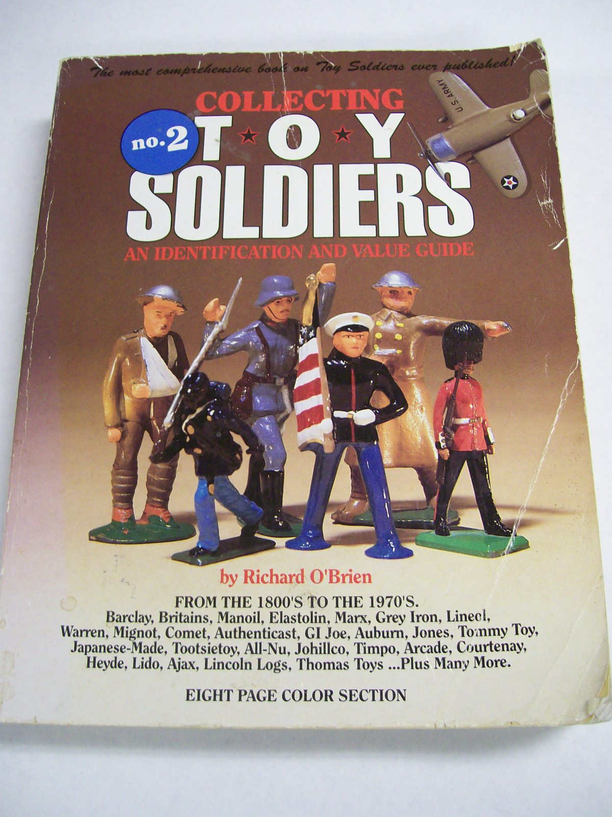 Collecting Toy Soldiers N0.2 by Richard O'Brien 627 Pages