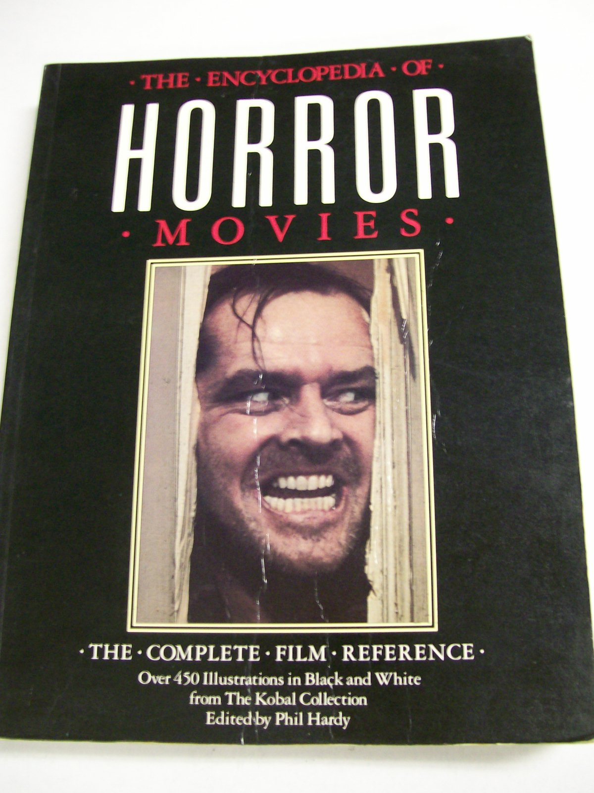 The Encyclopedia Of Horror Movies/1986 by Phil Hardy