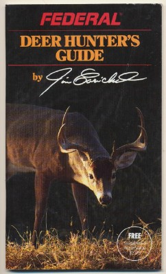 Federal Ammo's Deer Hunter's Guide By Jim Carmichel