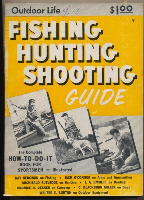1951 Outdoor Life How-To Fishing Hunting Shooting Guide