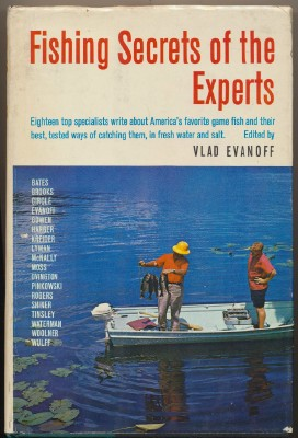 Fishing Secrets Of The Experts by Vlad Evanoff