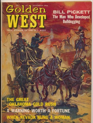 November 1964 Golden West Bill Pickett OK Gold Rush ++