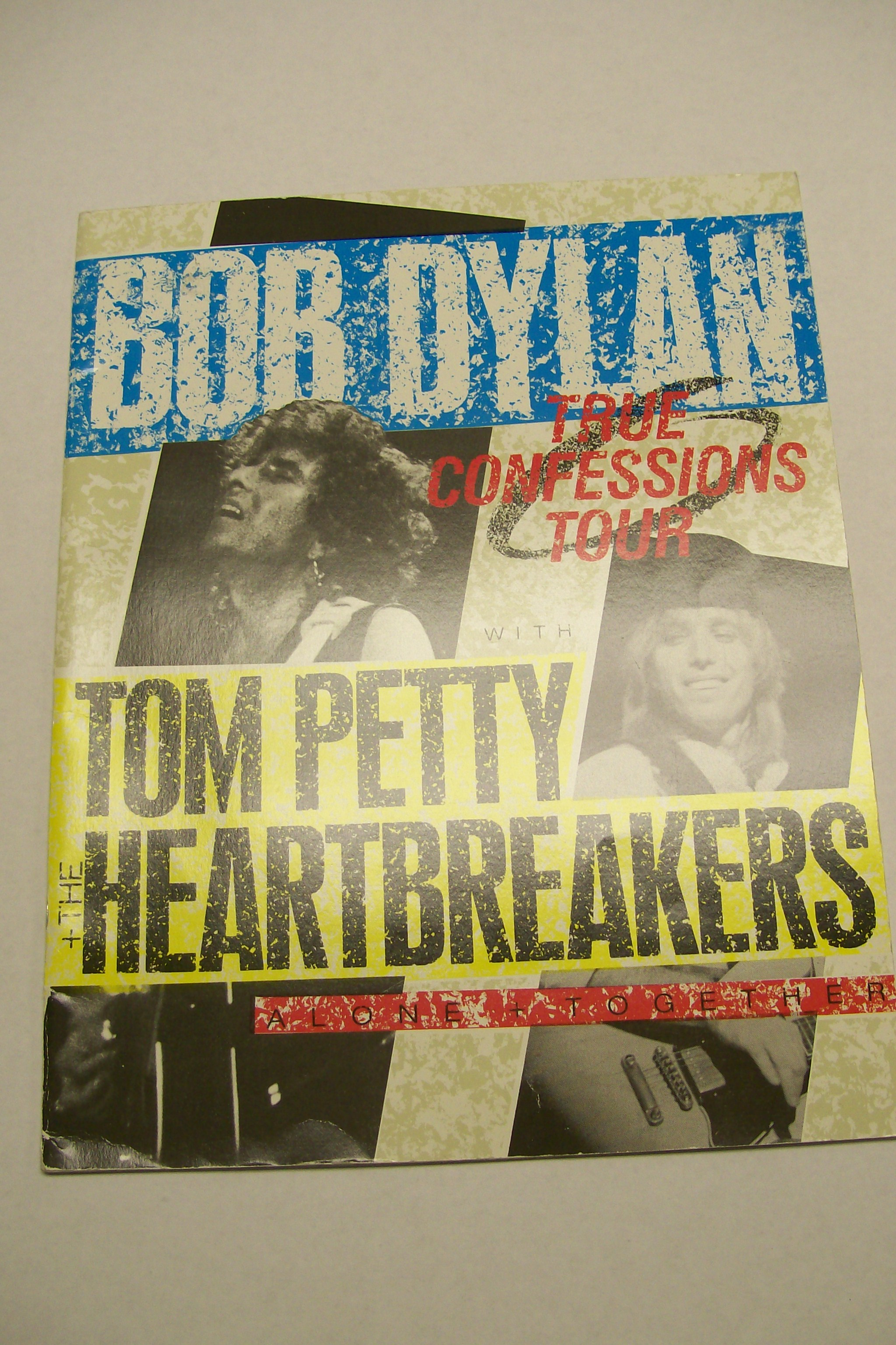 Bob Dylan Tom Petty+The Heartbreakers True Confessions Tour