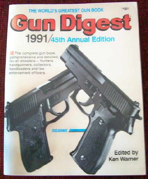 1991 Gun Digest - 45th Annual Edition