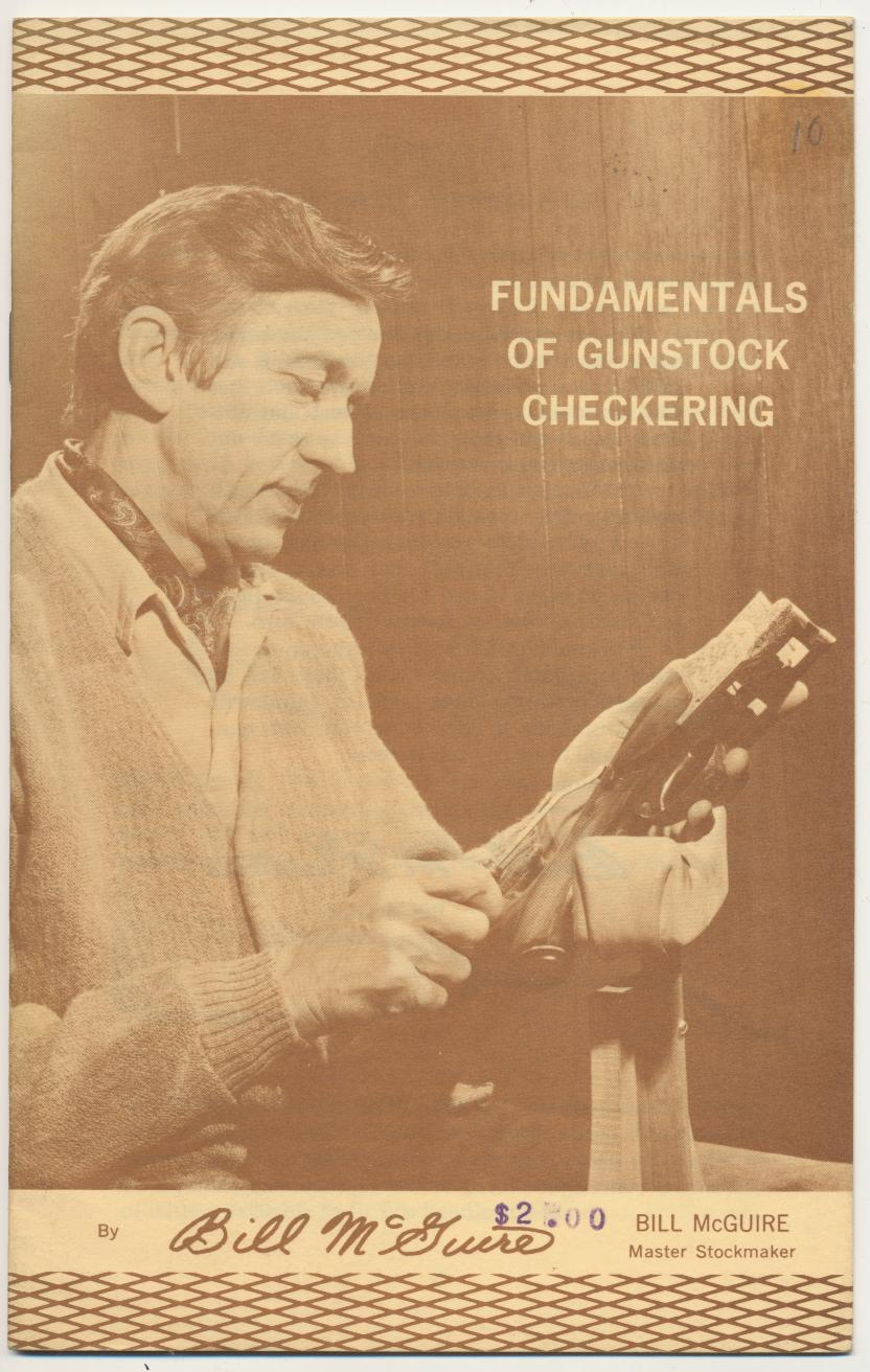 Fundamentals Of Gunstock Checkering By Bill McGuire