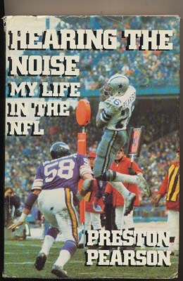 My Life In The NFL - Preston Pearson Autobiography - 1985