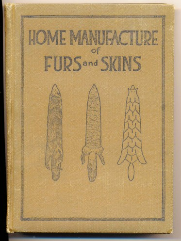 Home Manufacture Of Furs & Skins By Albert B Farnham
