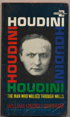Biography Of Houdini - By William Lindsay Gresham