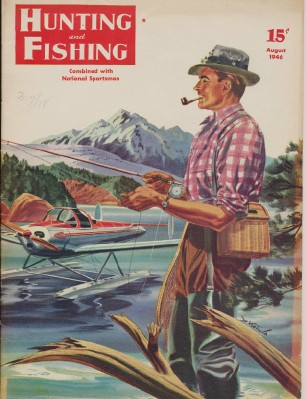 Aug 1946 Hunting & Fishing National Sportsman - Krotula Cover