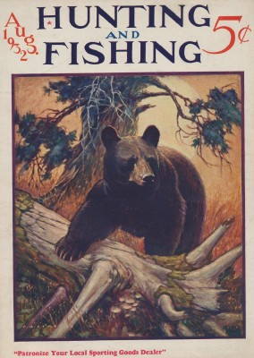 August 1932 Hunting & Fishing Magazine - Black Bear Cover