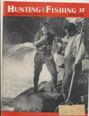 February 1945 Hunting & Fishing National Sportsman Magazine