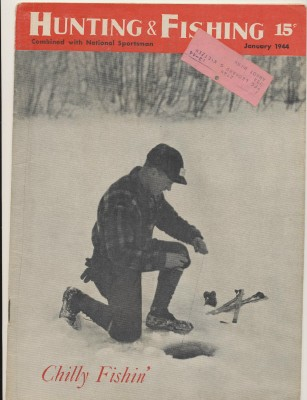 Jan 1944 Hunting & Fishing/National Sportsman Mag - Ice Fishing