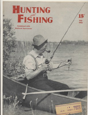 July 1945 Hunting & Fishing National Sportsman Magazine