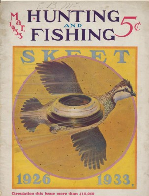 March 1933 Hunting & Fishing Magazine - 1926-1933 Skeet Cover