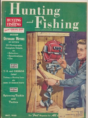 May 1950 Hunting & Fishing National Sportsman - Outboard Motors