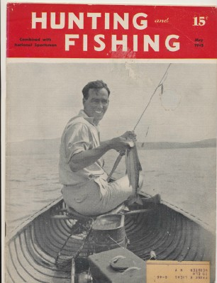 May 1945 Hunting & Fishing National Sportsman Magazine