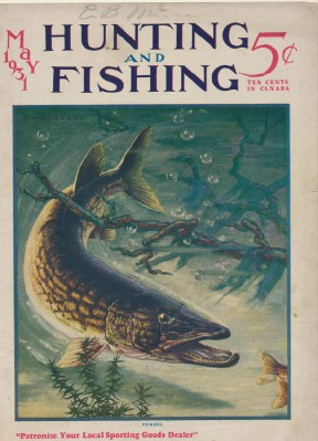 May 1931 Hunting & Fishing Magazine - Pickerel Cover