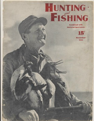 November 1945 Hunting & Fishing National Sportsman - Duck Hunter