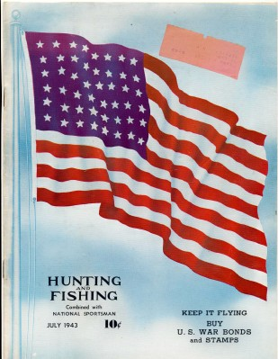 July 1943 Hunting & Fishing Magazine - WWII Content